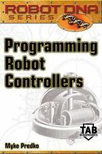 Programming Robot Controllers by Myke Predko (2002, CD-ROM / Paperback)