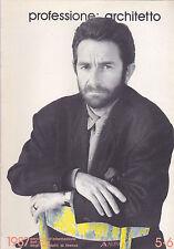 Professione: architetto. 5-6/1987. Radical, Gianni Pettena, Enzo Mari. Alinea
