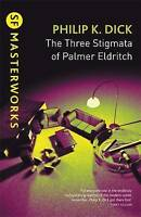 The Three Stigmata of Palmer Eldritch (S.F. MASTERWORKS) by Dick, Philip K. | Pa