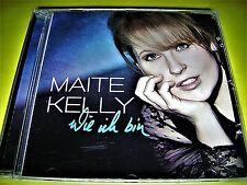 MAITE KELLY - WIE ICH BIN ( KELLY FAMILY )   OVP   Schlager CD Shop 111austria