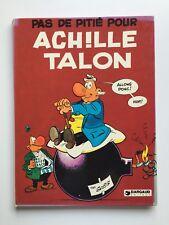 PAS DE PITIE POUR ACHILLE TALON T 13 / GREG / BD EO 1976 / DARGAUD