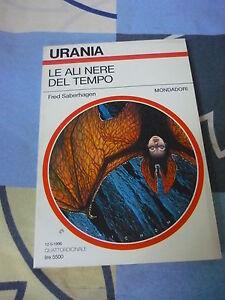 Le ali nere del tempo Fred Saberhagen Urania 1283