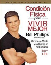 Condicion Fisica para Vivir Mejor: Cambie su Mente y su Cuerpo en 12-ExLibrary