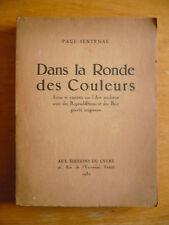Paul-Sentenac, Dans la ronde des couleurs