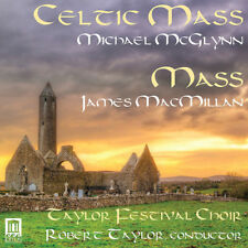 Michael McGlynn : Michael McGlynn: Celtic Mass/James MacMillan: Mass CD (2016)