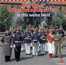 BERLINER STADTMUSIKANTEN : IN DIE WEITE WELT / CD (ASH RECORDS ASH 40114)