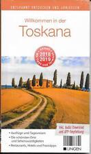 Willkommen in der Toskana Reiseführer Ausgabe 2018/2019 NEU OVP Audio Download