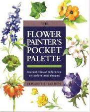 Flower Painter's Pocket Palette by L. Harren and Elisabeth Harden (1996)
