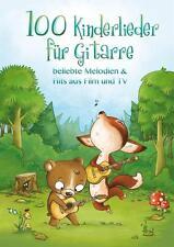 100 Kinderlieder für Gitarre - Melodien & Hits aus Film und TV - 9783865439383