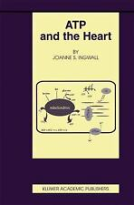 ATP and the Heart 11 by Joanne S. Ingwall (2012, Paperback)