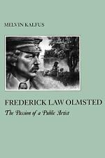 The American Social Experience: Frederick Law Olmsted : The Passion of a...