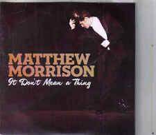 Matthew Morrison-It Dont Mean A Thing promo cd single