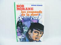 BOB MORANE Les Crapauds de la Mort Henri Vernes livre Bibliotheque verte 1983