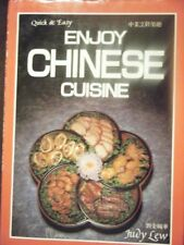 Enjoy Chinese Cuisine (Quick and Easy)
