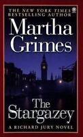 The Stargazey (Richard Jury Mystery) by Grimes, Martha