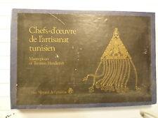 CHEFS D'OEUVRE DE L'ARTISANAT TUNISIEN MASTERSPIECES OF TUNISIAN HANDICRAFT 1982