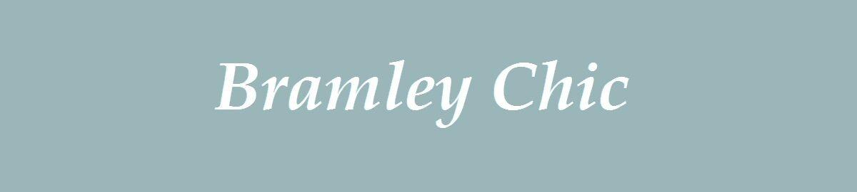 Bramley Chic