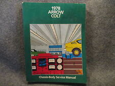 1978 Chrysler Dodge Arrow Colt Chassis Body Service Manual Guide Book VG Y336
