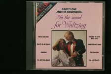 Geoff Love & His Orchestra – In The Mood For Waltzing  - CD (C860)