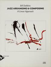 Jazz Arranging and Composing a Linear Approach Book Bill Dobbins