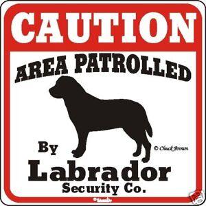 Labrador Caution Dog Sign