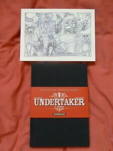 "UNDERTAKER ""SALVAJE"" Carnet de storyboards de Ralph MEYER TL 2500 ex + ex-libris"