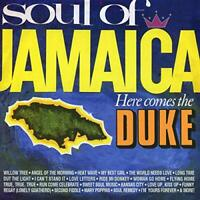 SOUL OF JAMAICA / HERE COMES THE DUKE: EXPANDED EDITION [CD]