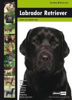Labrador Retriever: Dog Breed Expert Series New Book