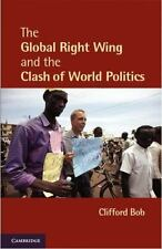 The Global Right Wing And The Clash Of World Politics (cambridge Studies In C...