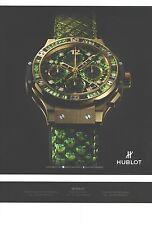 PUBLICITE ADVERTISING 2012 HUBLOT la montre cadran et bracelet vert    110812