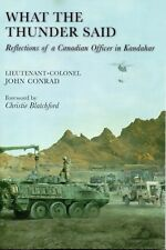 What the Thunder Said: Reflections of a CANADIAN OFFICER IN KANDAHAR Afghanistan