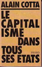 COTTA Alain - LE CAPITALISME DANS TOUS SES ETATS