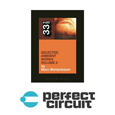 33 1/3 Aphex Twin's Selected Ambient Works Volume II BOOK NEW PERFECT CIRCUIT
