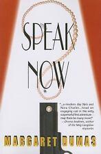 Speak Now by Margaret Dumas (2008, Paperback)