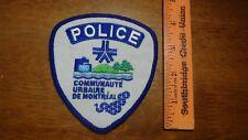 VINTAGE CANADA POLICE COMMUNAUTE URBAINE DE MONTREAL   OBSOLETE PATCH BX W 9