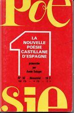 POESIE N° 52     LA NOUVELLE POESIE CASTILLANE D ESPAGNE  1978