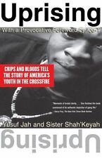 Uprising by Yusuf Jah and Sister Shah'Keyah (1997, Paperback)