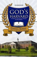 NEW CD God's Harvard A Christian College on a Mission to Save America Unabridged