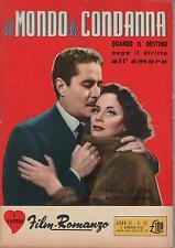 i vostri film romanzo N. 32 IL MONDO LE CONDANNA alida valli amedeo nazzari 1953