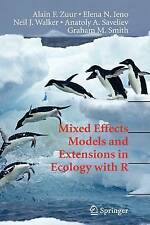 Mixed Effects Models and Extensions in Ecology with R (Statistics for Biology an