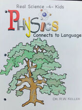 Real Science 4 Kids: Physics Connects to Language by R W Keller