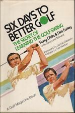 Harry / Dick Obitz & Farley SIX DAYS TO BETTER GOLF: THE SECRET OF LEARNING THE