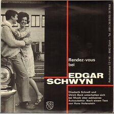"E. SCHNELL / U. BECK ""RDV CHEZ EDGAR SCHWYN"" 60'S EP POCHETTE AUTO !"