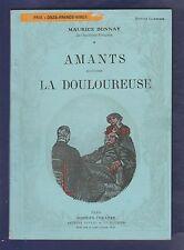 Modern-Théâtre. Amants. La Douloureuse./ Maurice Donnay. Illustré /M. Dethomas