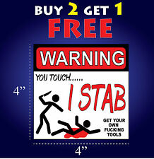 Funny Warning Bumper Sticker Decal GET YOUR OWN F*CKING TOOLS vinyl toolbox