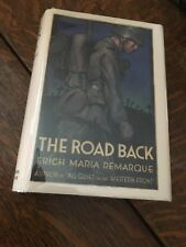 THE ROAD BACK - Erich Maria Remarque 1st edition 1931 w/ dust jacket WW1 Fiction