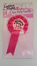 Hen Night/Party ROSETTE for Blushing  Bride Brand New