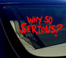 """Why So Serious #2 Sticker Decal Joker Evil Body Window Car Red 7.5"""" (WSS#2red)"""