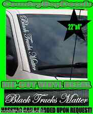 Black Trucks Matter VERTICAL Windshield Vinyl Decal Sticker Truck Lives Diesel