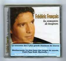 CD (NEUF) FREDERIC FRANCOIS LES ROMANCES DE TOUJOURS
